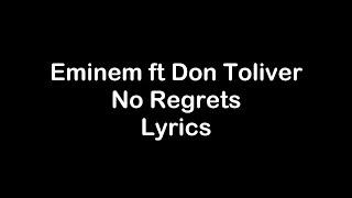 Eminem ft Don Toliver - No Regrets [Lyrics]