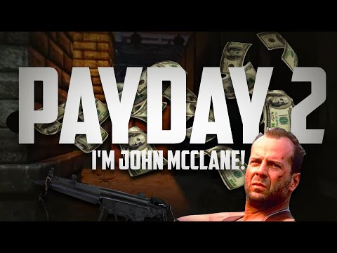 I'M JOHN MCCLANE! ๏ Payday 2: Murky Station