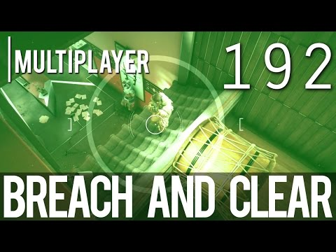 [192] Breach and Clear (Let's Play Tom Clancy's Rainbow Six: Siege PC w/ GaLm and Goon)