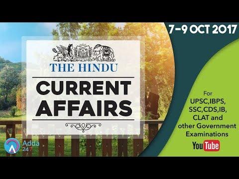 CURRENT AFFAIRS | THE HINDU | 9th October 2017 | UPSC,IBPS,SSC,CDS,IB,CLAT (Other Govt Exam)