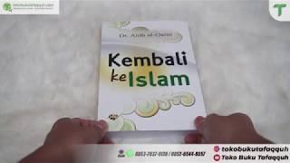 Kembali ke Islam - Dr Aidh Al-Qarni