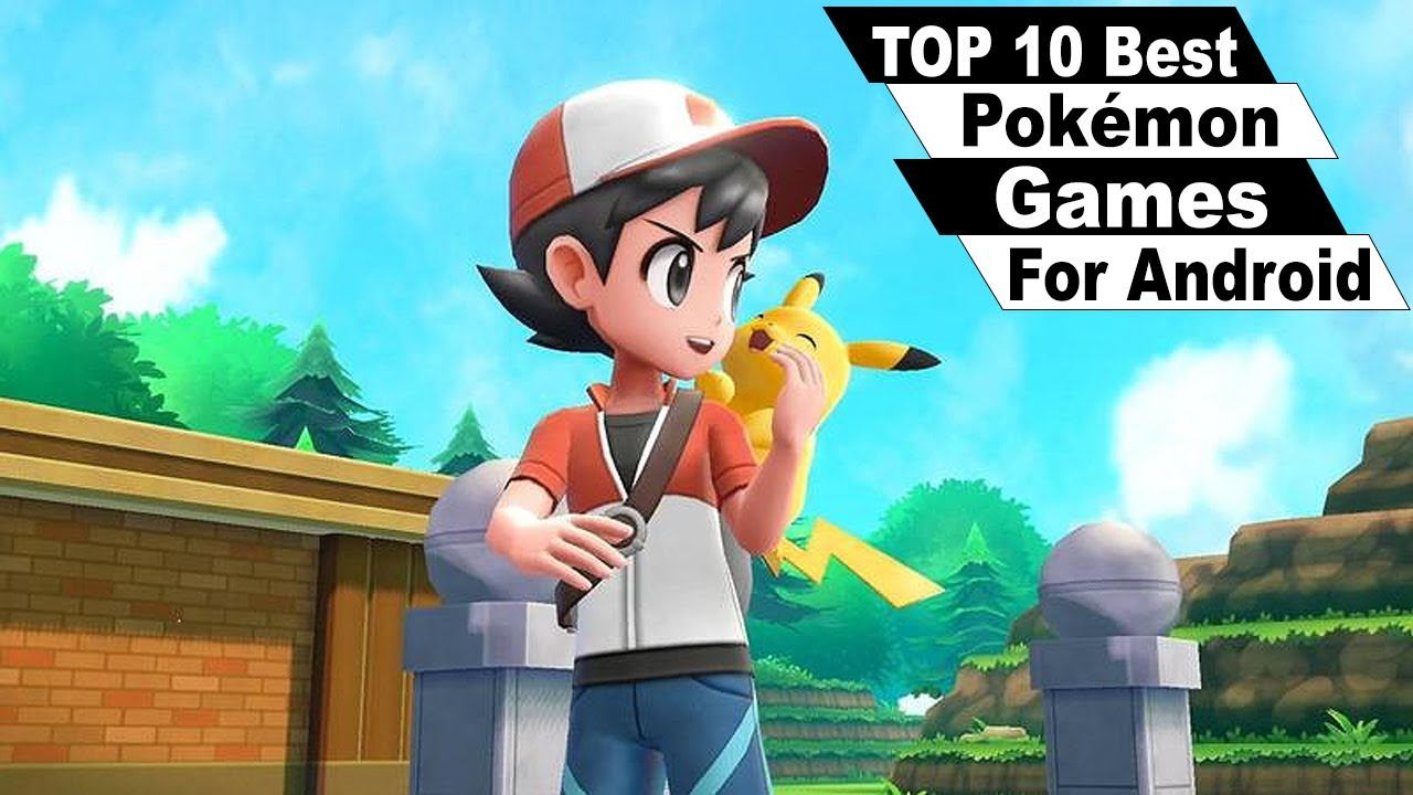 Top 10 Pokémon Games Free Download For Android - Andy Tips