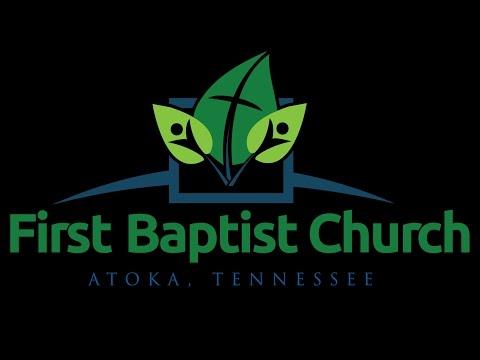 First Baptist Church of Atoka Live Stream