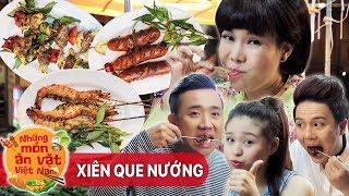 Xiên Que Nướng - Việt Hương ft Trấn Thành, Duy Khánh, Lê Lộc | Những Món Ăn Vặt Việt Nam