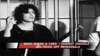 Marc Bolan & T.Rex Chariot Choogle Truck Off Tour Rehearsals