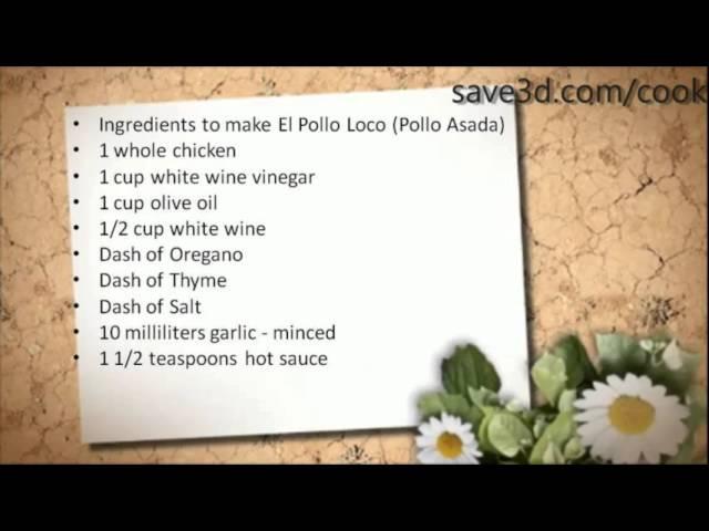 Secret Recipe - How to make El Pollo Loco (Pollo Asada) (Copycat Recipes)