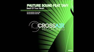 Phuture Sound feat Tavy - Beat Of Your Heart (Suncatcher Dub) [A State Of Trance Episode 662]