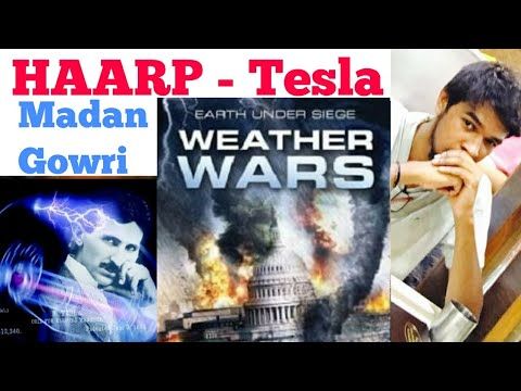 HAARP | Tamil | Nikola Tesla | Madan Gowri | Weather Control Machine | Tamil YouTubers | USA | MG