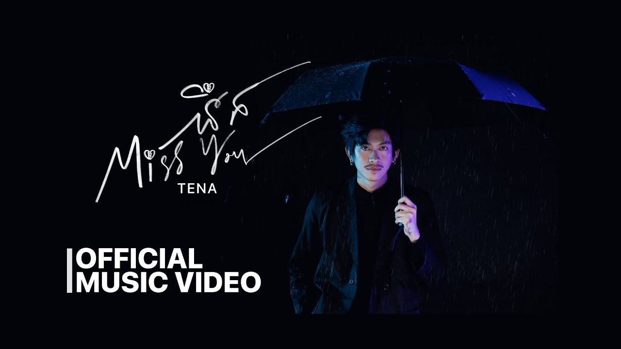 Download Tena - នឹក Miss You