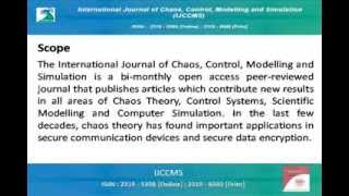 International Journal of Chaos, Control, Modelling and Simulation (IJCCMS)