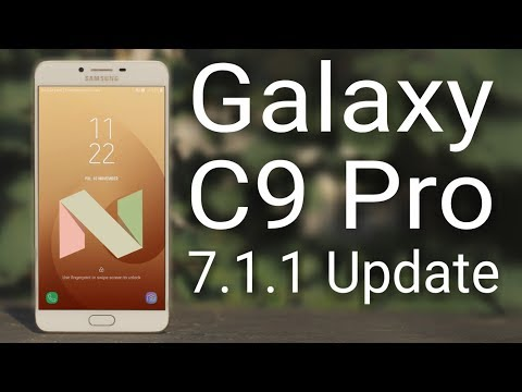 Galaxy C9 Pro 7.1.1 Nougat Update Review
