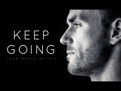 Keep Going – Motivational Video Compilation