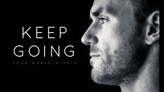 Keep Going - Motivational Video Compilation