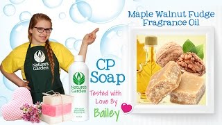 Soap Testing Maple Walnut Fudge Fragrance Oil- Natures Garden