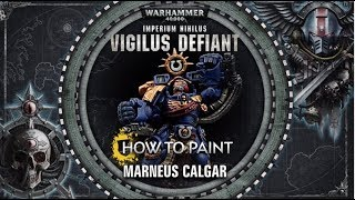 How to Paint: Marneus Calgar