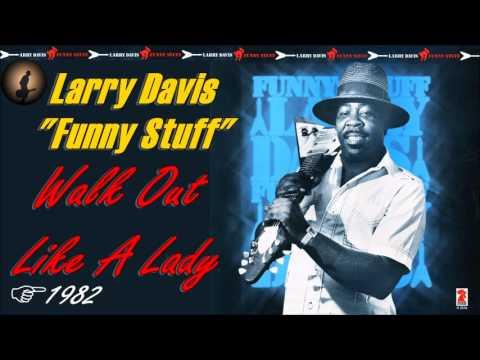 Larry Davis - Walk Out Like A Lady (Kostas A~171)