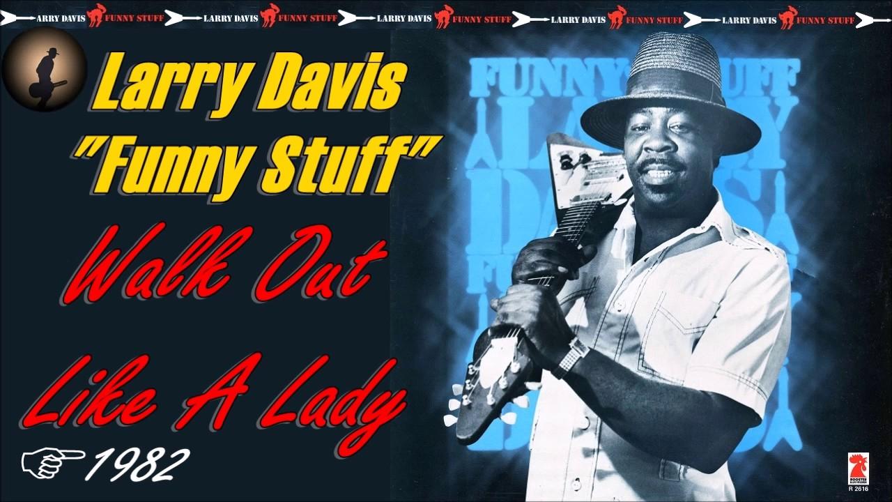 LARRY DAVIS : Funny Stuff, un album de Blues qu'il vous faut !