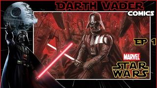 Star Wars Comics(Canon) : Darth Vader EP 1(การต่อสู้แห่งสายเลือด)[Star Force]