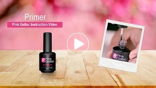 Pink Gellac |  Primer | Instructionvideo