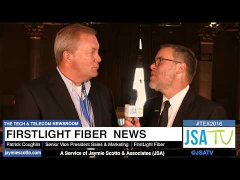 TEX NYC 2016: FirstLight Fiber Discusses Acquisition with JSA TV