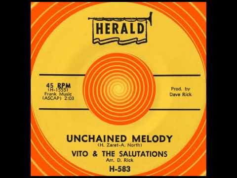 UNCHAINED MELODY, Vito & The Salutations, Herald #583  1963