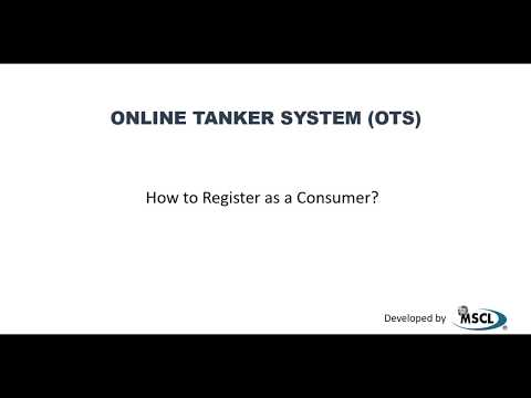 How to Register as a Consumer in OTS (Online Tanker System)