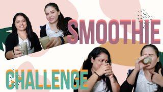 Smoothie Challenge  Drinks Challenge  Food Challenge  Gujju Girls
