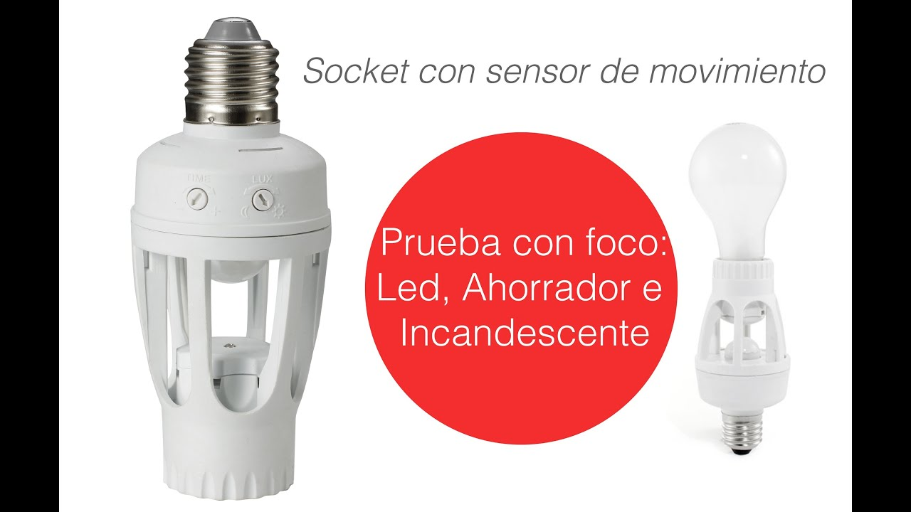 Socket con sensor de movimiento para foco led ahorrador e - Tipos de sensores de movimiento ...
