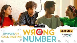 Wrong Number | S02E04 - Call Waiting | Apoorva, Ambrish, Badri, Anjali & Parikshit | RVCJ Originals
