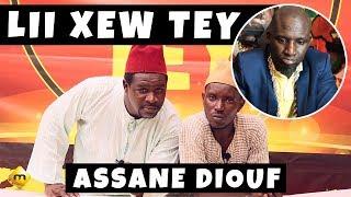 Lii Xew Tey - Saison 3 - Wadioubax et Pa Nice répondent à Assane Diouf