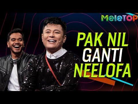 Pak Nil bakal ganti Neelofa | MeleTOP | Nabil | Alif Satar