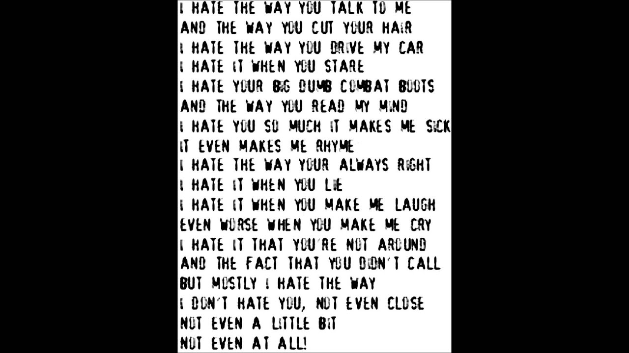 Things I Hate To Do: 10 Things I Hate About You Poem