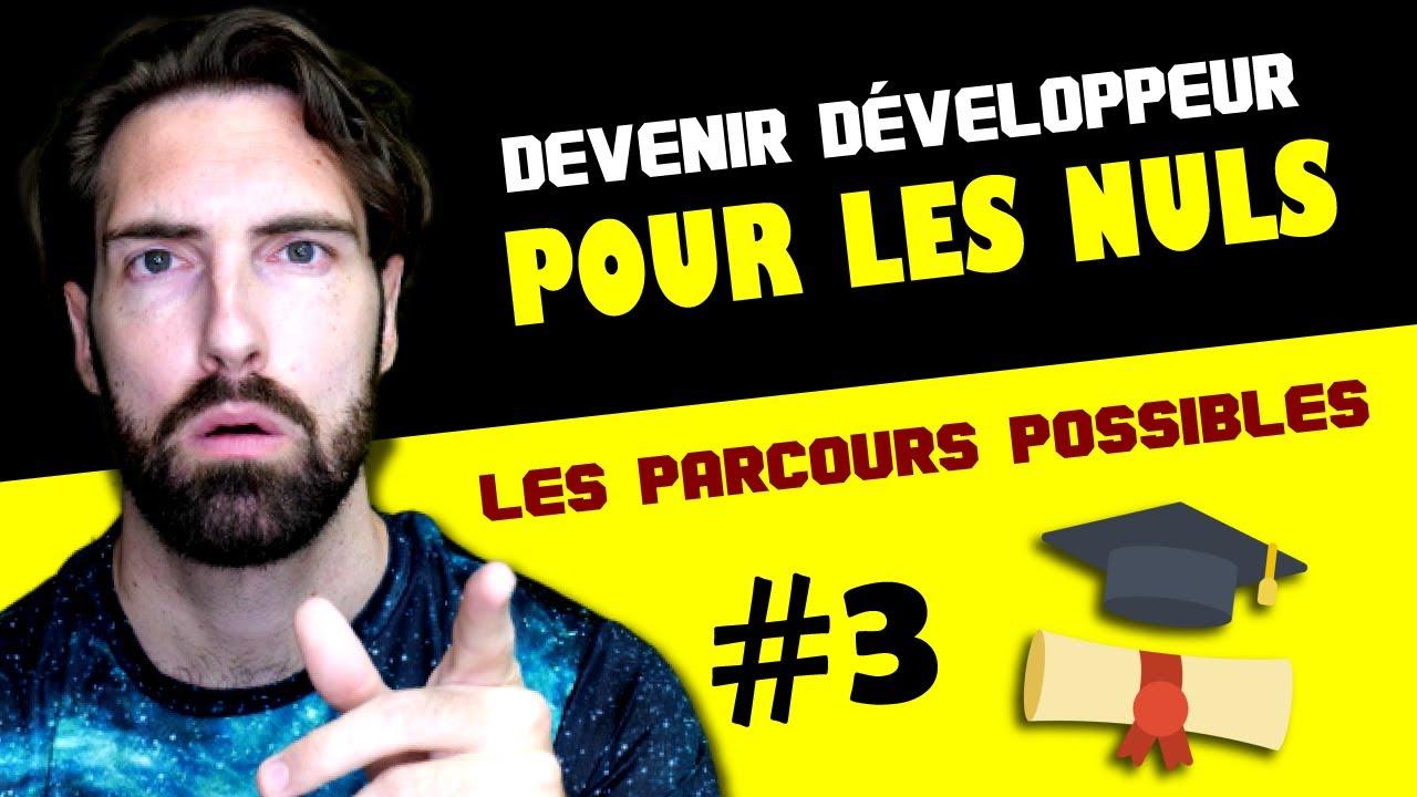 Devenir Développeur Pour Les Nuls 3/7 Les parcours possibles