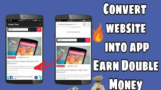Convert your website into Android app and Earn double Money 💵 | how to convert website into App🔥🔥