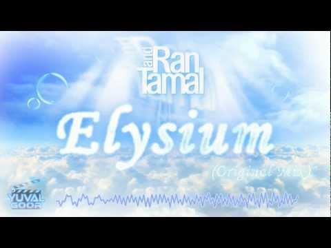 ♫  Tamal&Ran - Elysium (Original Mix) ♫