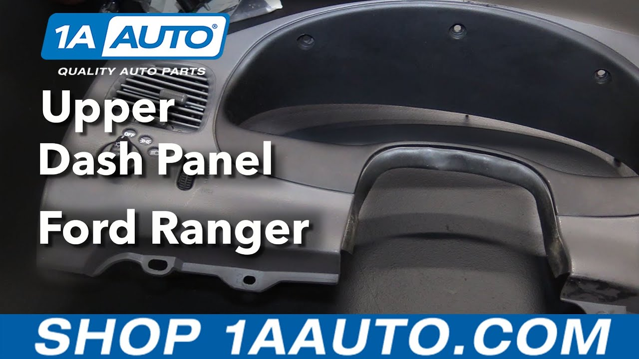 hight resolution of how to replace upper dash panel 98 12 ford ranger