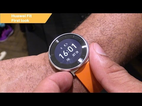 Huawei Fit First Look