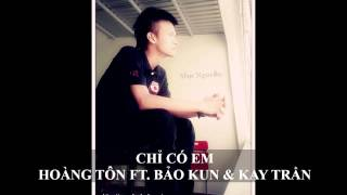 [Beat Karaoke by Msp] Chỉ Có Em - Hoàng Tôn ft. Bảo Kun & Kay Trần