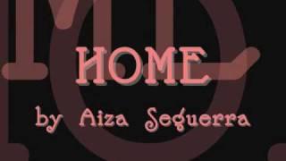 Home Lyrics - Aiza Seguerra