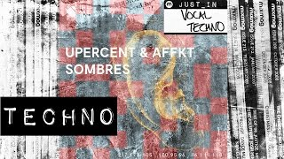 TECHNO: Upercent & AFFKT - Voler Volar [This & That]