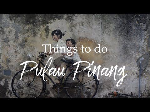 things-to-do-in-penang,-malaysia