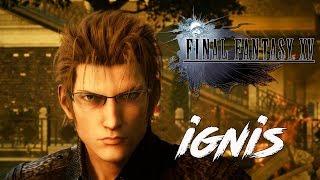 Прохождение Final Fantasy XV Windows Edition ● Эпизоды ► Игнис (русская озвучка)