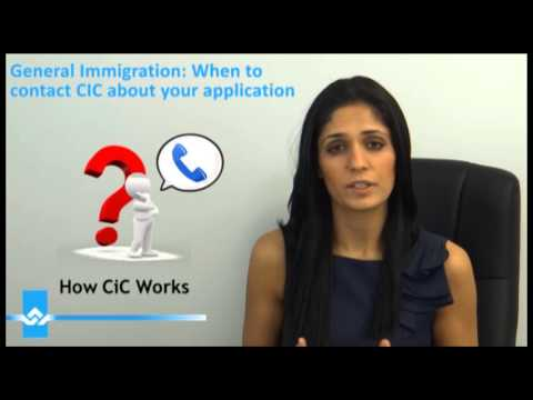 When To Contact CIC About Your Application