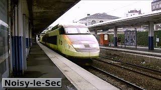 Noisy-le-Sec | RER E : Paris ( SNCF TGV Réseau et Duplex - Z22500 - B82500 - Z50000 - DB ICE 3 407 )