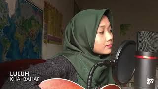 Luluh - Khai Bahar (cover)