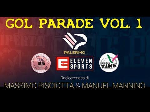 GOL PARADE PALERMO Vol.1 - Radiocronaca di Radio Time - SERI