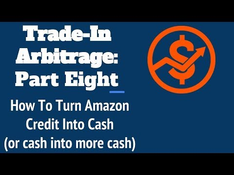 Amazon trade-in arbitrage: How to turn Amazon credit into cash