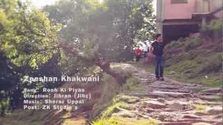 Zeeshan khakwani Rooh Ki Pyas Official Video
