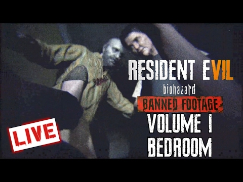 Resident Evil 7 DLC Banned Footage Volume 1 Bedroom First Attempt.