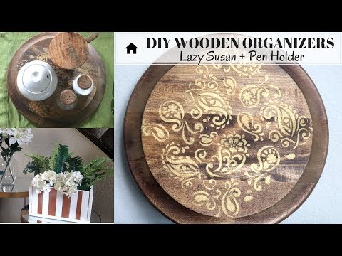 DIY Wooden Organizers | Lazy Susan & Pen Holder